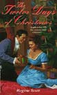 print cover of The Twelve Days of Christmas, also published as My True Love Gave to Me by Regina Scott