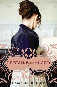 cover of Camille Elliott's Prelude for a Lord