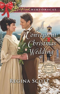 Cover for A Convenient Christmas Wedding, book 5 in the Frontier Bachelors series by historical romance author Regina Scott