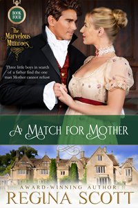 Cover for A Match for MOther, a Marvelous Munroes novella by historical romance author Regina Scott