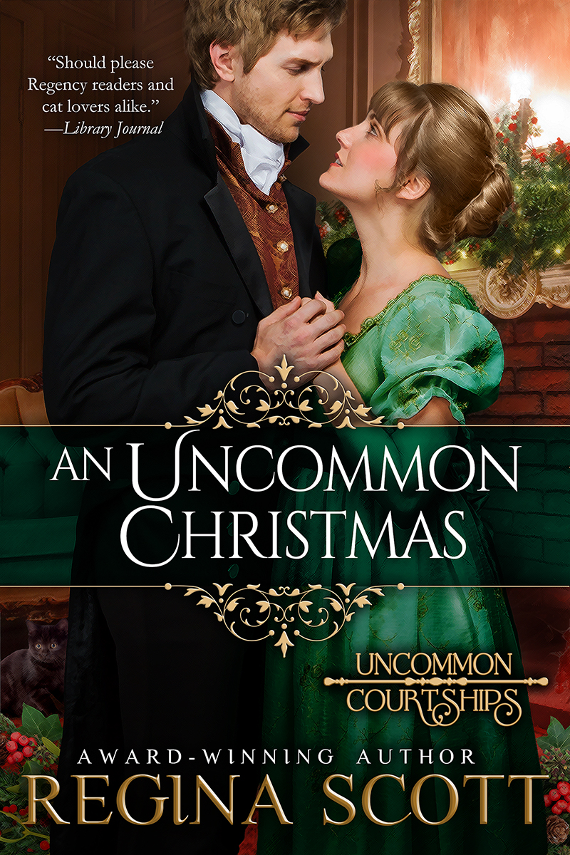 Cover of An Uncommon Christmas, a prequel to the Uncommon Courtships series by historical romance author Regina Scott