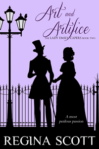Regina Scott's La Petite Four is now available in ebook as Art and Artifice, Book 2 in the Lady Emily Capers.