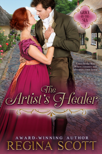 Cover for The Artist's Healer, book 3 in the Grace-by-the-Sea series by historical romance author Regina Scott