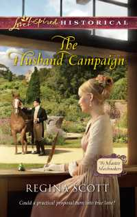 Cover for The Husband Campaign, book 3 in the Master Matchmaker series by Regina Scott