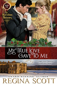 Cover for My True Love Gave to Me, formerly The Twelve Days of Christmas, book 1 in the Marvelous Munroes series by Regina Scott