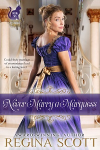 cover for Never Marry a Marquess, book 6 in the Fortune's Brides series by historical romance author Regina Scott, showing a blond woman looking back over the shoulder of her silky royal blue dress as she approaches an elegant staircase