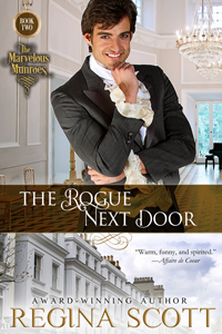 The Rogue Next Door, book 2 in The Marvelous Munroes series by Regina Scott