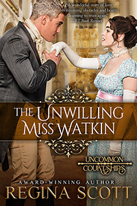 Cover for The Unwilling Miss Watkin, formerly Utterly Devoted, book 4 in the Uncommon Courtships series by Regina Scott