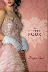 Cover for YA historical romance La Petite Four by Regina Scott