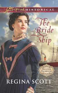 Cover for The Bride Ship, book 1 in the Frontier Bachelors series by historical romance author Regina Scott