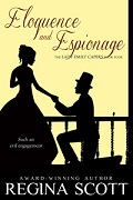 Eloquence and Espionage, Book 4 in the Lady Emily Capers by Regina Scott