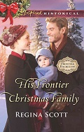 Cover for His Frontier Christmas Family, book 7 in the Frontier Bachelors series by historical romance author Regina Scott