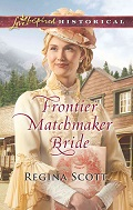 Cover for Frontier Matchmaker Bride, book 8 in the Frontier Bachelors series by historical romance author Regina Scott