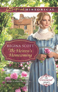 The Heiress's Homecoming, Book 4 in the Everard Legacy series by Regina Scott