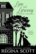 Book 5 in the Lady Emily Capers, Love and Larceny