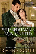 The Irredeemable Miss Renfield, book 3 in the Uncommon Courtships series by Regina Scott